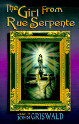 The Girl from Rue Serpente by John Griswald image
