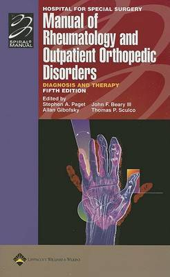 Hospital for Special Surgery Manual of Rheumatology and Outpatient Orthopedic Disorders: Diagnosis and Therapy
