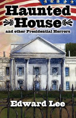 Haunted House Illustrated Trade Paperback by Edward Lee image