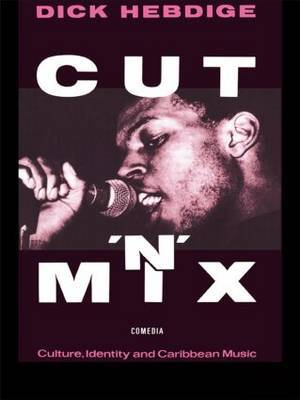Cut `n' Mix by Dick Hebdige image