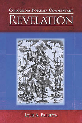 Revelation, Concordia Popular Commentary by Louis A Brighton image