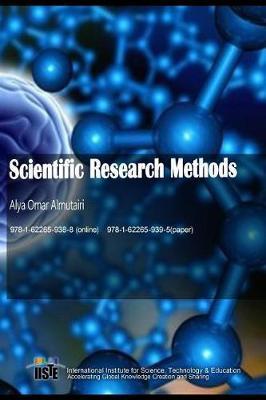 Scientific Research Methods by Alya Omar Almutairi