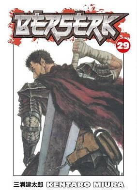 Berserk Volume 29 by Kentaro Miura