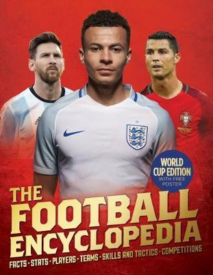 Football Encyclopedia 2018 Ed by Clive Gifford