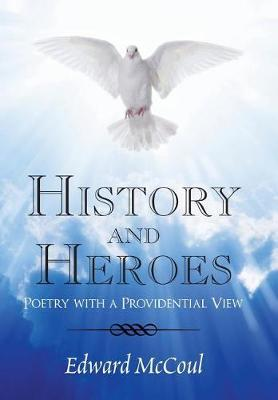 History and Heroes by Edward McCoul