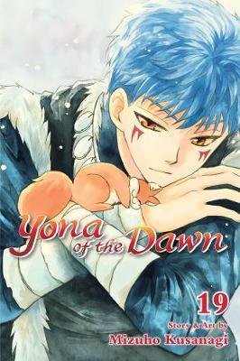 Yona of the Dawn, Vol. 19 by Mizuho Kusanagi