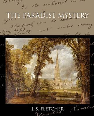 The Paradise Mystery by J.S. Fletcher image