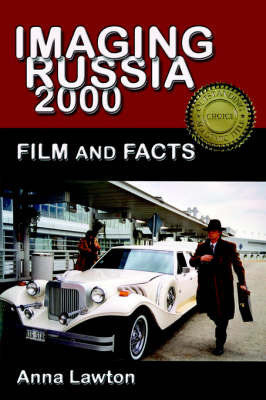 Imaging Russia 2000 by Anna Lawton