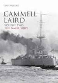 Cammell Laird Vol II by Ian Collard image