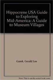 Hippocrene Guide to Exploring Mid America by Gerald Lee Gutek image