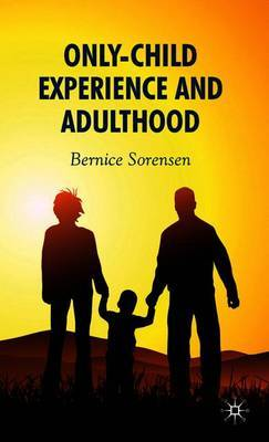 Only-Child Experience and Adulthood by B. Sorensen image
