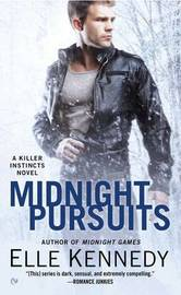 Midnight Pursuits: Killer Instincts Book 4 by Elle Kennedy