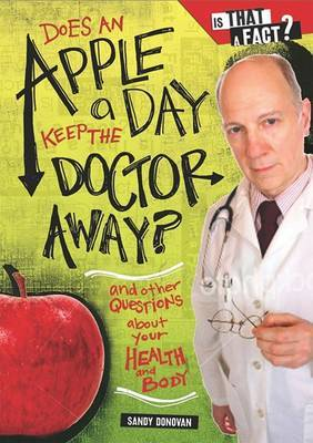 Does an Apple a Day Keep the Doctor Away? by Sandy Donovan image