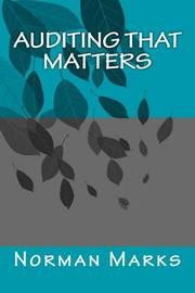 Auditing That Matters by Norman D Marks image