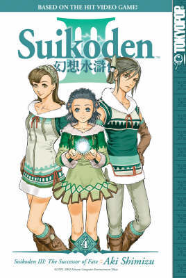 Suikoden III: v. 4 by Aki Shimizu