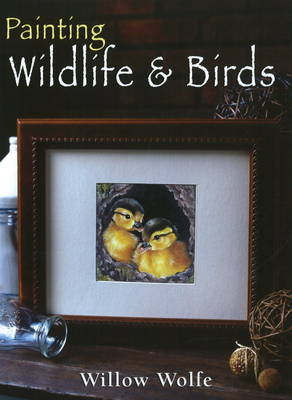 Painting Wildlife and Birds by Willow Wolfe