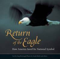Return of the Eagle: How America Saved Its National Symbol by Greg Breining image