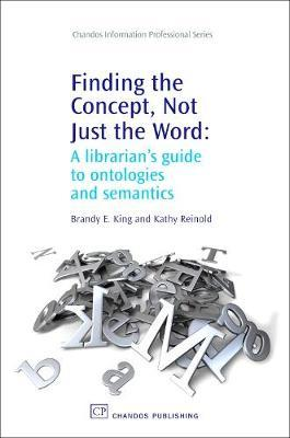 Finding the Concept, Not Just the Word by Brandy E. King