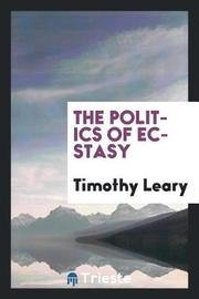The Politics of Ecstasy by Timothy Leary image