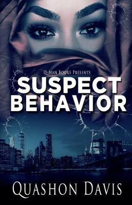 Suspect Behavior by Quashon Davis