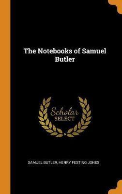 The Notebooks of Samuel Butler by Samuel Butler image