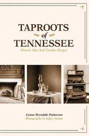 Taproots of Tennessee by Lynne Drysdale Patterson