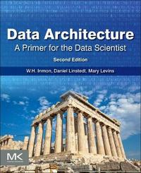 Data Architecture by W H Inmon