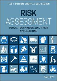 Risk Assessment by Lee T. Ostrom