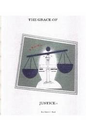 The Grace of Justice by Marvin L. Ward image