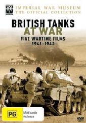 British Tanks At War - Five Wartime Films: 1941-1942 (Imperial War Museum - The Official Collection) on DVD