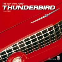 The Book of the Ford Thunderbird from 1954 by Brian Long image
