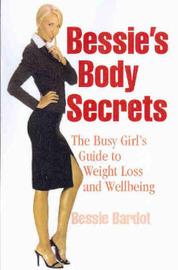 Bessie's Body Secrets by Bessie Bardot image