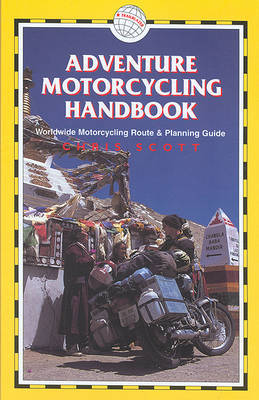 Adventure Motorcycling Handbook by Chris Scott image