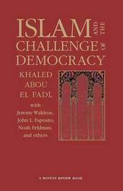 Islam and the Challenge of Democracy by Khaled Abou El Fadl image