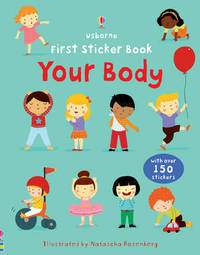 First Sticker Book Your Body by Felicity Brooks