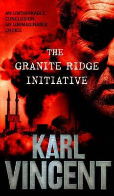 The Granite Ridge Initiative by Karl Vincent