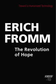 Revolution of Hope by Erich Fromm