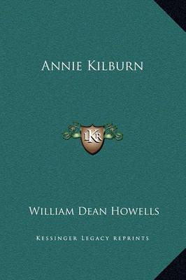 Annie Kilburn by William Dean Howells