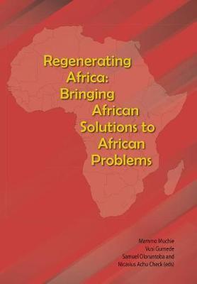 Regenerating Africa by Mammo Muchie
