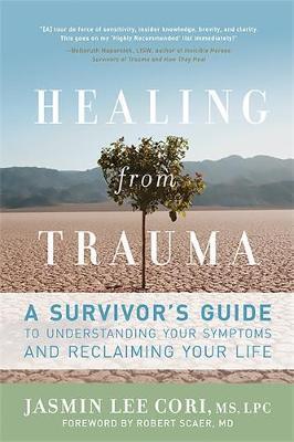Healing from Trauma by Jasmin Lee Cori