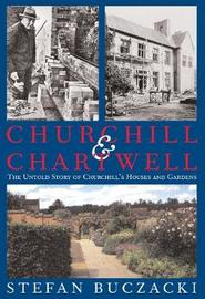 Churchill and Chartwell by Stefan Buczacki image