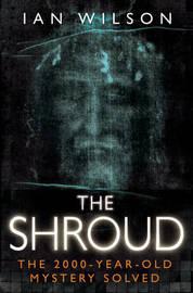 The Shroud by Ian Wilson image