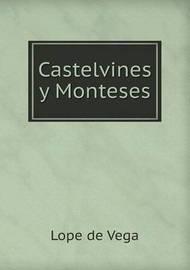 Castelvines y Monteses by Lope , de Vega