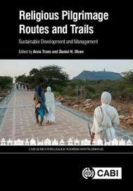 Religious Pilgrimage Routes and Trai