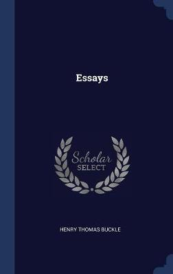 Essays by Henry Thomas Buckle image