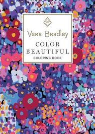Vera Bradley Color Beautiful Coloring Book by Vera Bradley image
