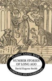 Number Stories of Long Ago by David Eugene Smith