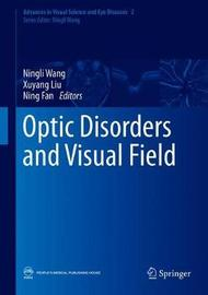 Optic Disorders and Visual Field