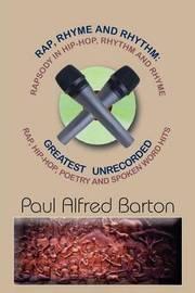 Rap, Rhyme and Rhythm by Paul Alfred Barton image