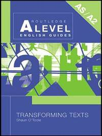 Transforming Texts by Shaun O'Toole